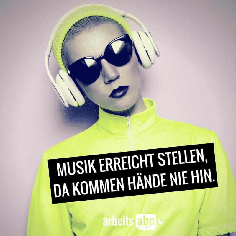Musik erreicht stellen, da kommen Hände nie hin.