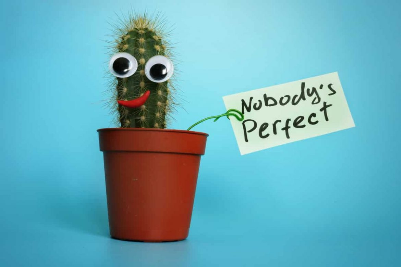 Muss bei Dir immer alles perfekt sein?